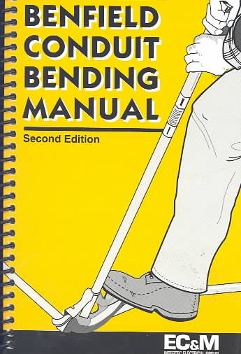 Benfield Conduit Bending Manual By Benfield, Jack