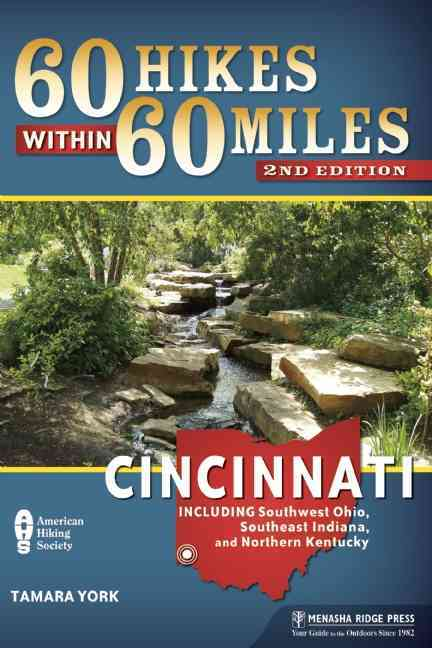 60 Hikes Within 60 Miles: Cincinnati By York, Tammy